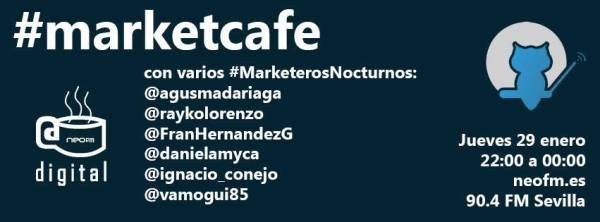 MarketCafe en Café Digital con MarketerosNocturnos